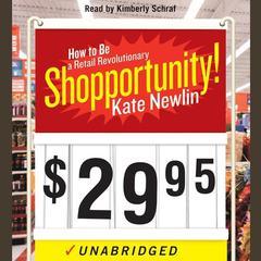 Shopportunity! by Kate Newlin