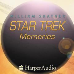 Star Trek Memories by William Shatner