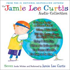 The Jamie Lee Curtis Audio Collection by Jamie Lee Curtis