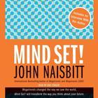 Mind Set! by John Naisbitt