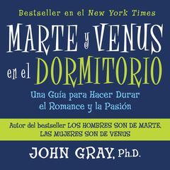 Marte y Venus en el Dormitorio by John Gray, PhD