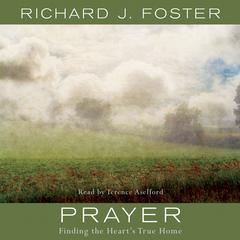 Prayer by Richard J. Foster