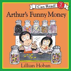 Arthur's Funny Money by Lillian Hoban