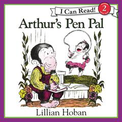 Arthur's Pen Pal by Lillian Hoban