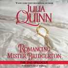 Romancing Mister Bridgerton: The Second Epilogue by Julia Quinn