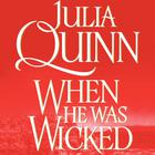When He Was Wicked: The Second Epilogue by Julia Quinn
