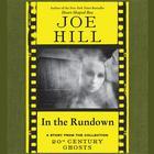 In the Rundown by Joe Hill