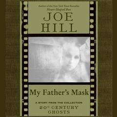 My Father's Mask by Joe Hill