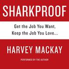 Sharkproof by Harvey Mackay