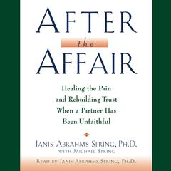 After the Affair by Janis A. Spring, PhD