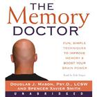 The Memory Doctor by Douglas Mason, PSY. D., Spencer Smith