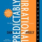The Predictably Irrational by Dan Ariely