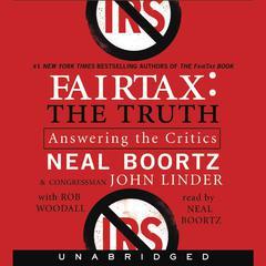 FairTax:The Truth by Neal Boortz, Congressman John Linder