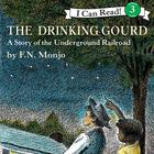 The Drinking Gourd by F. N. Monjo