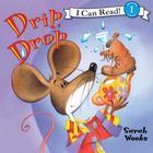 Drip, Drop by Sarah Weeks