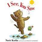 I See, You Saw by Nurit Karlin