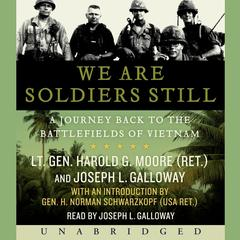 We Are Soldiers Still by Harold G. Moore, Joseph L. Galloway