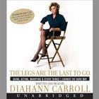 The Legs Are the Last to Go by Diahann Carroll