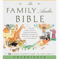 The Family Audio Bible by HarperAudio