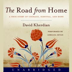 The Road from Home by David Kherdian