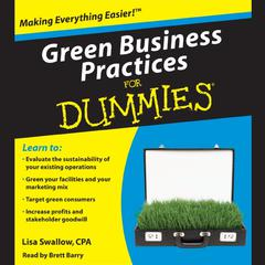 Green Business Practices for Dummies by Lisa Swallow, CPA