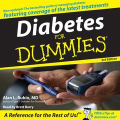 Diabetes For Dummies 3rd Edition by Alan Rubin