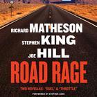 Road Rage by Richard Matheson, Stephen King, Joe Hill