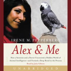 Alex & Me by Irene Pepperberg