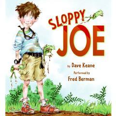 Sloppy Joe by Dave Keane