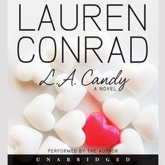 L.A. Candy by Lauren Conrad