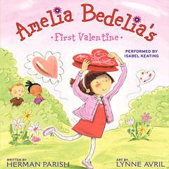 Amelia Bedelia's First Valentine by Herman Parish
