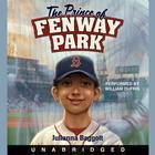 The Prince of Fenway Park by Julianna Baggott