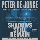 Shadows Still Remain by Peter de Jonge