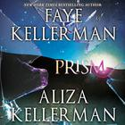 Prism by Faye Kellerman, Aliza Kellerman