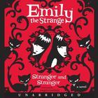 Emily the Strange: Stranger and Stranger by Rob Reger, Jessica Gruner