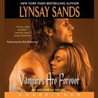 Vampires Are Forever by Lynsay Sands