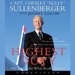 Highest Duty by Captain Chesley B. Sullenberger III