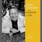 The Sorrows of Gin by John Cheever