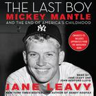 The Last Boy by Jane Leavy