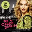 The Carrie Diaries by Candace Bushnell