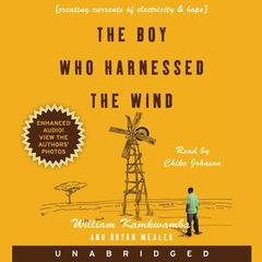 The Boy Who Harnessed the Wind by William Kamkwamba, Bryan Mealer