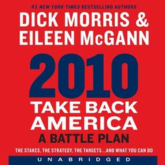 2010: Take Back America by Dick Morris, Eileen McGann