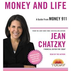 Money 911: Money and Life by Jean Chatzky