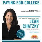 Money 911: Paying for College by Jean Chatzky
