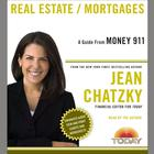 Money 911: Real Estate/Mortgages by Jean Chatzky