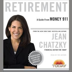 Money 911: Retirement by Jean Chatzky