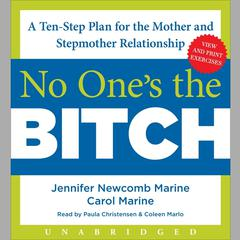 No One's the Bitch by Jennifer Newcomb Marine, Carol Marine