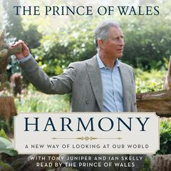 Harmony by Charles, the Prince of Wales