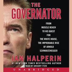 The Governator by Ian Halperin