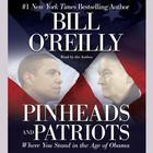 Pinheads and Patriots by Bill O'Reilly, Bill O'Reilly